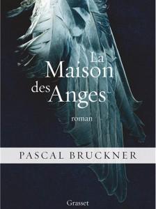 La-maison-des-anges-de-Pascal-Brukner_exact780x1040_p